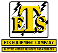 ETS Equipment Company - Electric Heating Elements and Controls